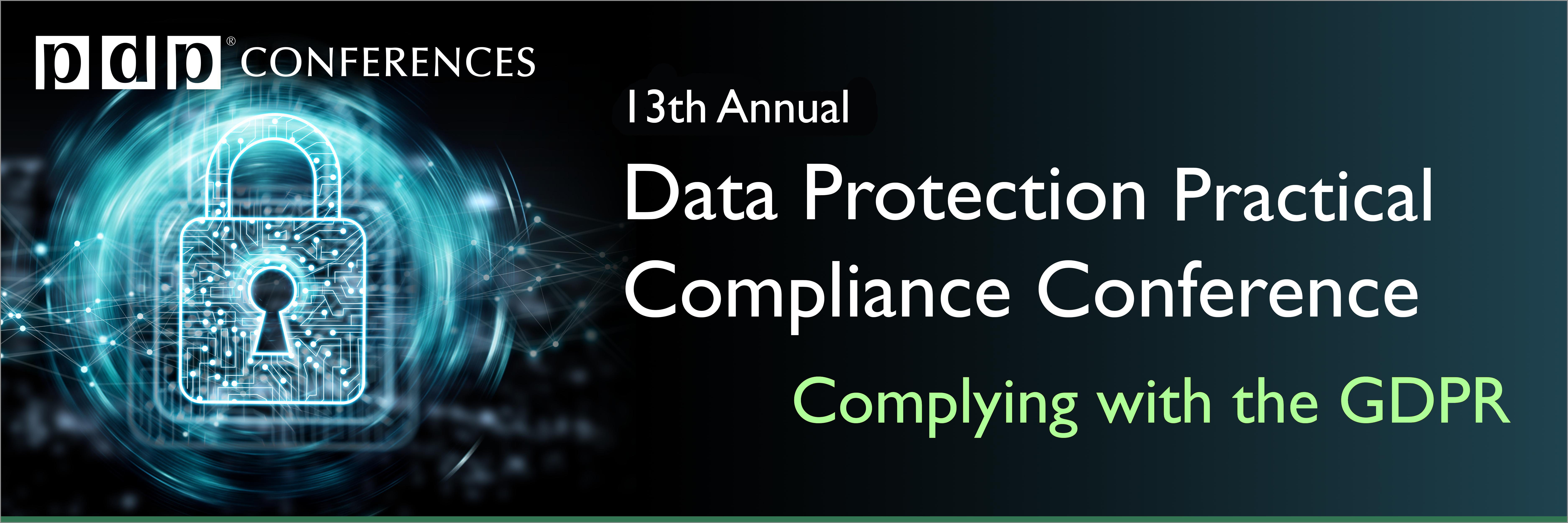 13th Annual Data Protection Practical Compliance Conference